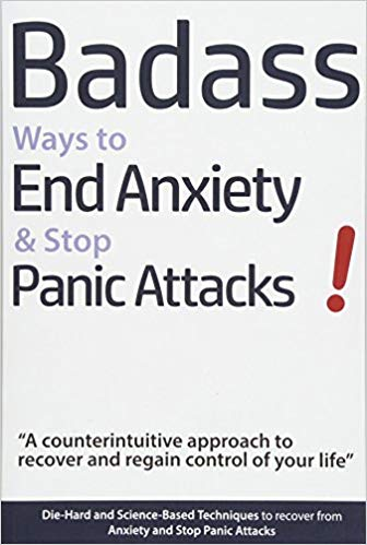 Badass Ways to End Anxiety